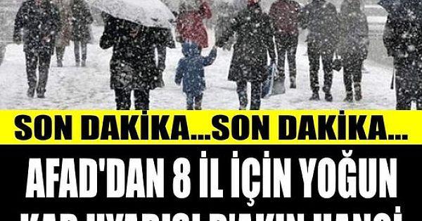8 İl İçin Yoğun Kar Yağış Uyarısı. Aman Dikkat !